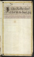 Sir John Rutherfurd of the Ilk His Book 1724 [01 of 24]