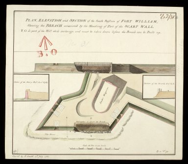 Plan, elevation and section of the South Bastion of Fort William : shewing the breach occasion'd by the shooting of part of the scarp wall [copy] [1 of 1]