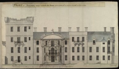 Front of Alloa house towards the Parter, as it nowis, wt a fronton raised in the middle [2 of 2]