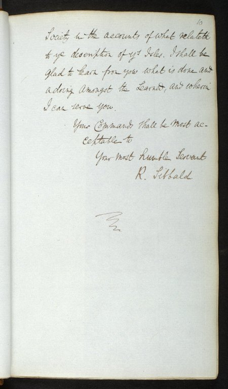 [Copies of letters of Sir Robert Sibbald to Sir Hans Sloane] [6 of 6]