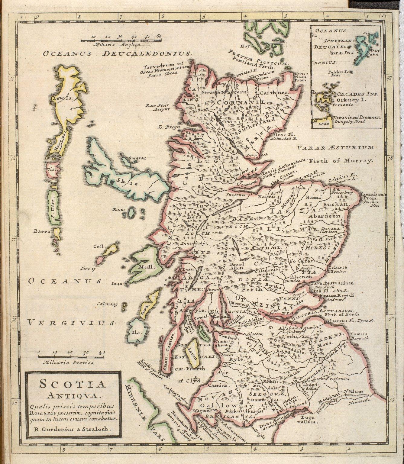 Scotia Antiqua. Qualis priscis temporibus Romanis praesertim, cognita suit quam in lucem eruere conabatur. R. Gordonius a Straloch. [1 of 1]