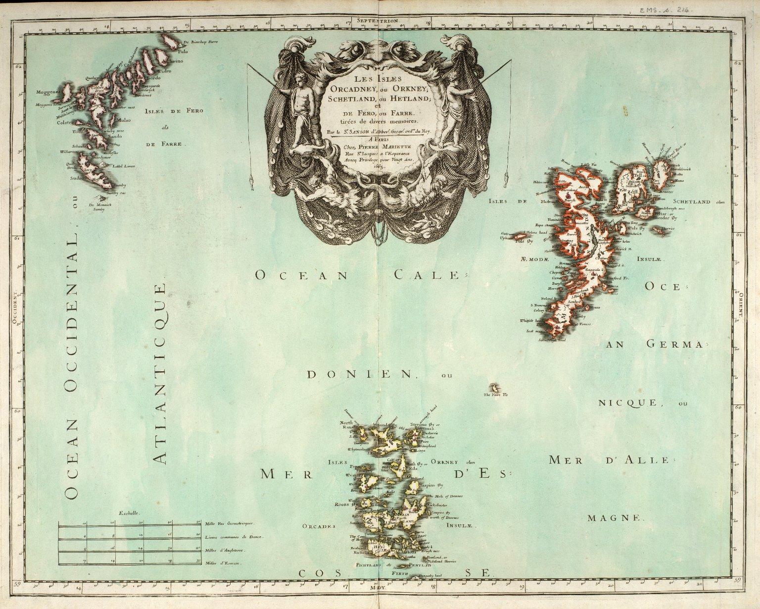 Les Isles Orcadney, ou Orkney ; Schetland, ou Hetland ; et de Fero, ou Farre, tirées de divers memoirs [1 of 1]