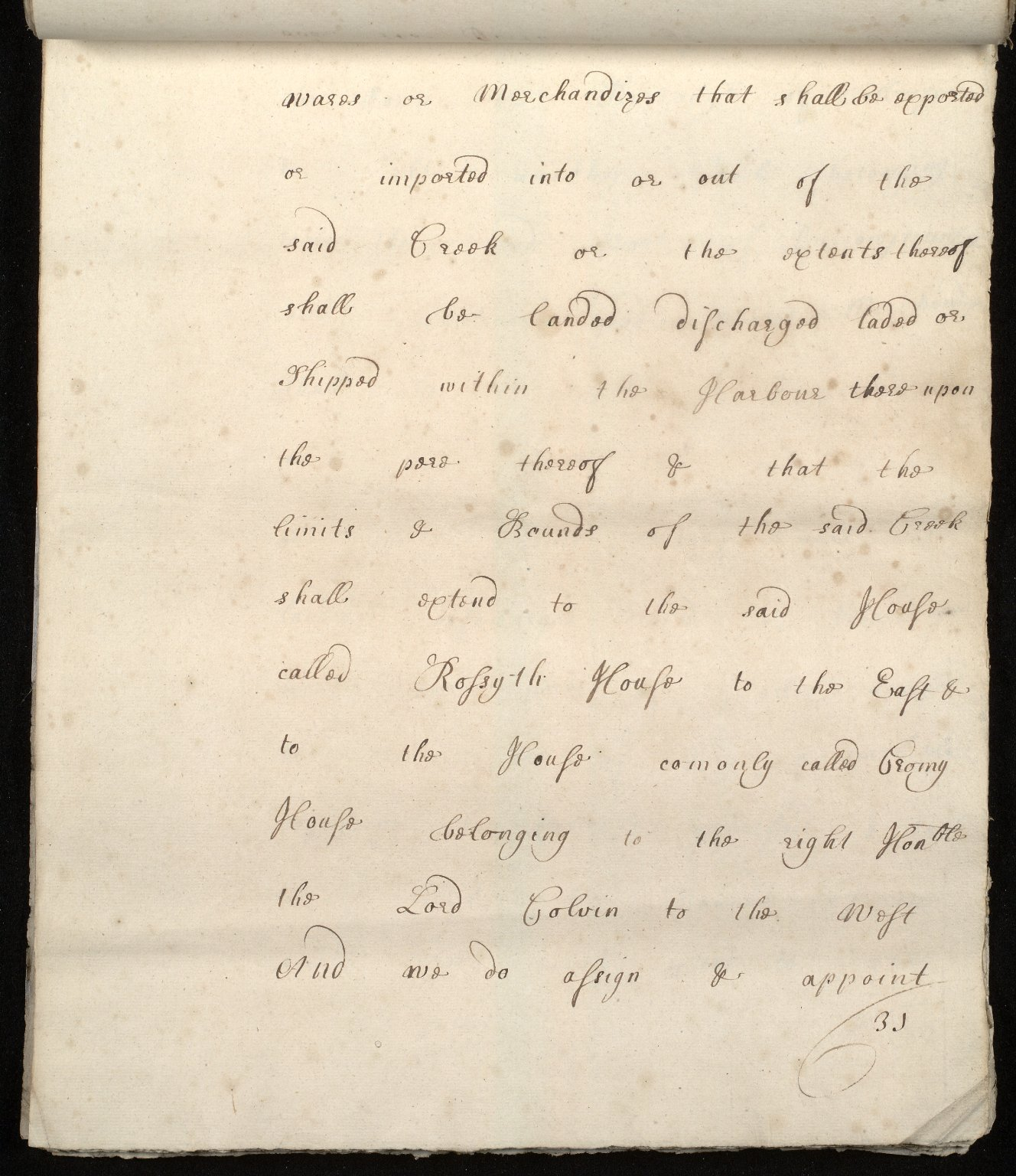 [Commission by Queen Anne to John Adair and others to appoint the town of Borrowstounness (Bo'ness) to be a port and to fix the bounds thereof] [31 of 39]
