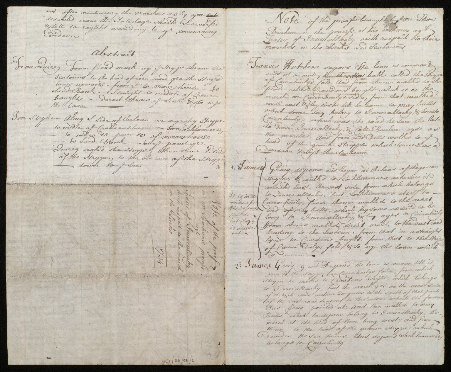 Note of the proof brought by Mr Thos Buchan in the process at his instance ag[ainst] Fraser of Inverallacky, with respect to their marches in the Links and Seatouns [1 of 2]