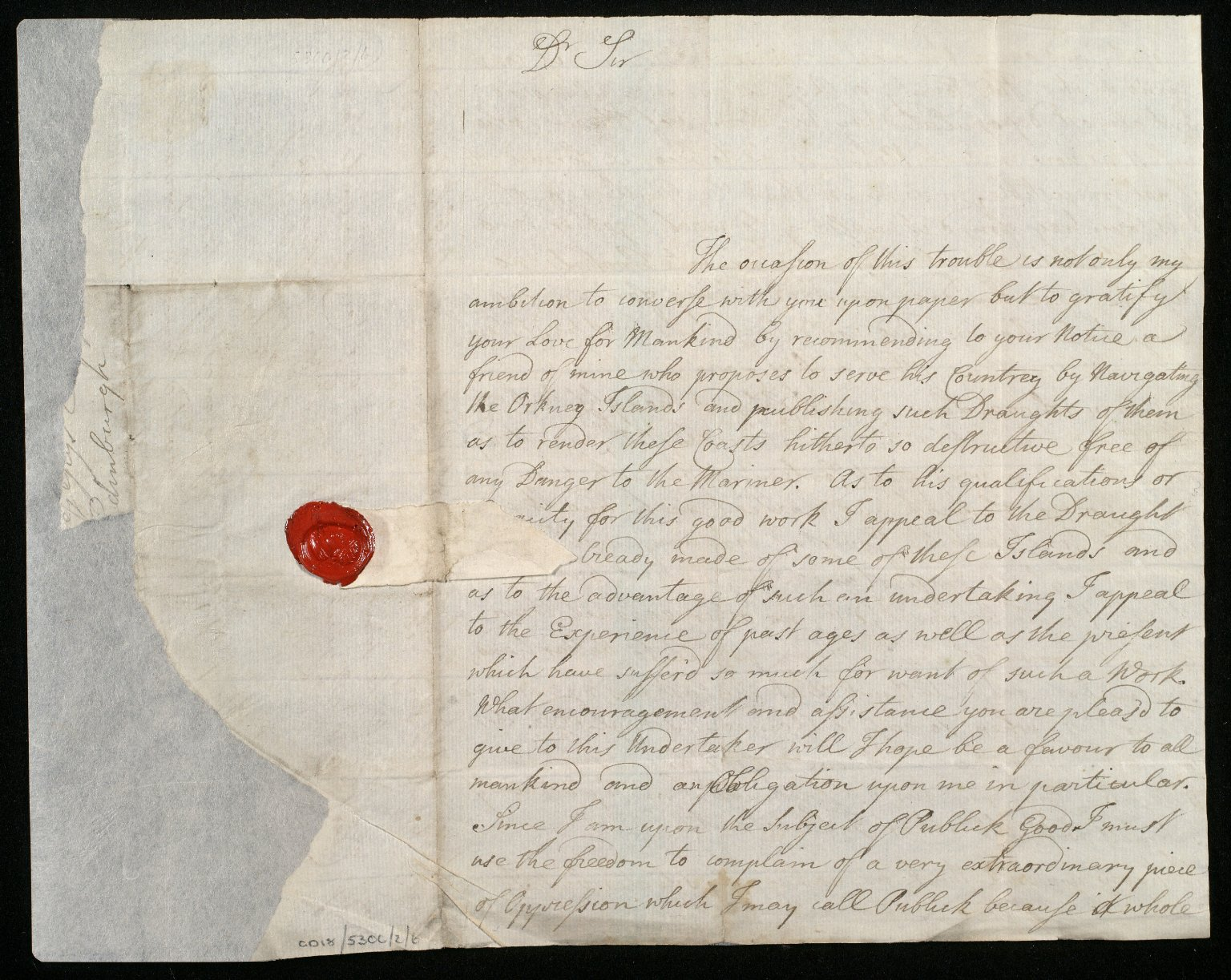 [Letter from Alexander Mackenzie to Sir John Clerk of Penicuik, recommending the proposal of a friend to survey the coasts of Orkney] [1 of 2]