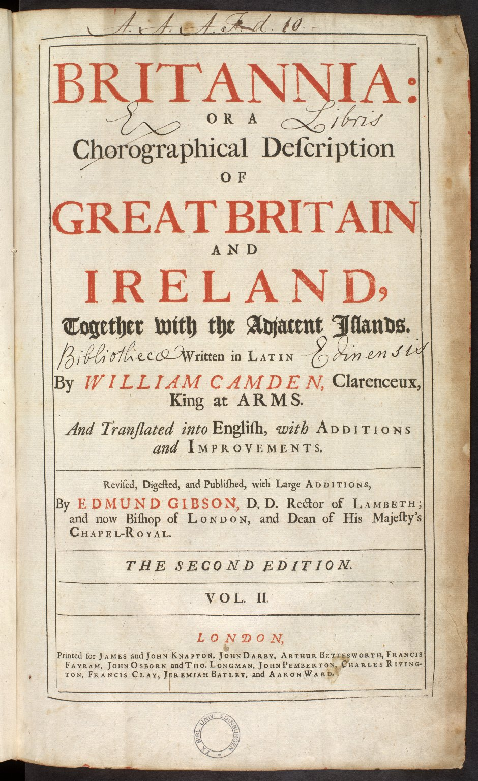 Britannia: or a chorographical description of Great Britain and Ireland, together with the adjacent islands. [1 of 1]