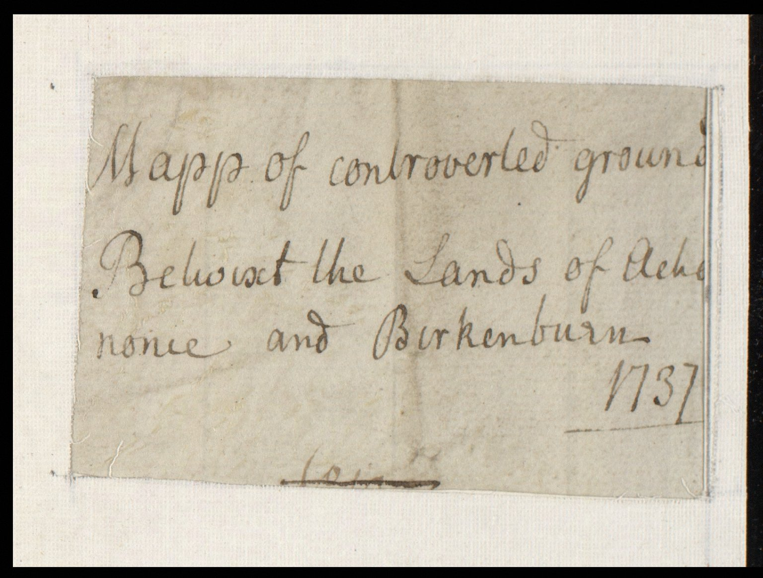 Mapp of controverted ground Betwixt the Lands of Achoynonie and Birkenburn 1737 [2 of 2]