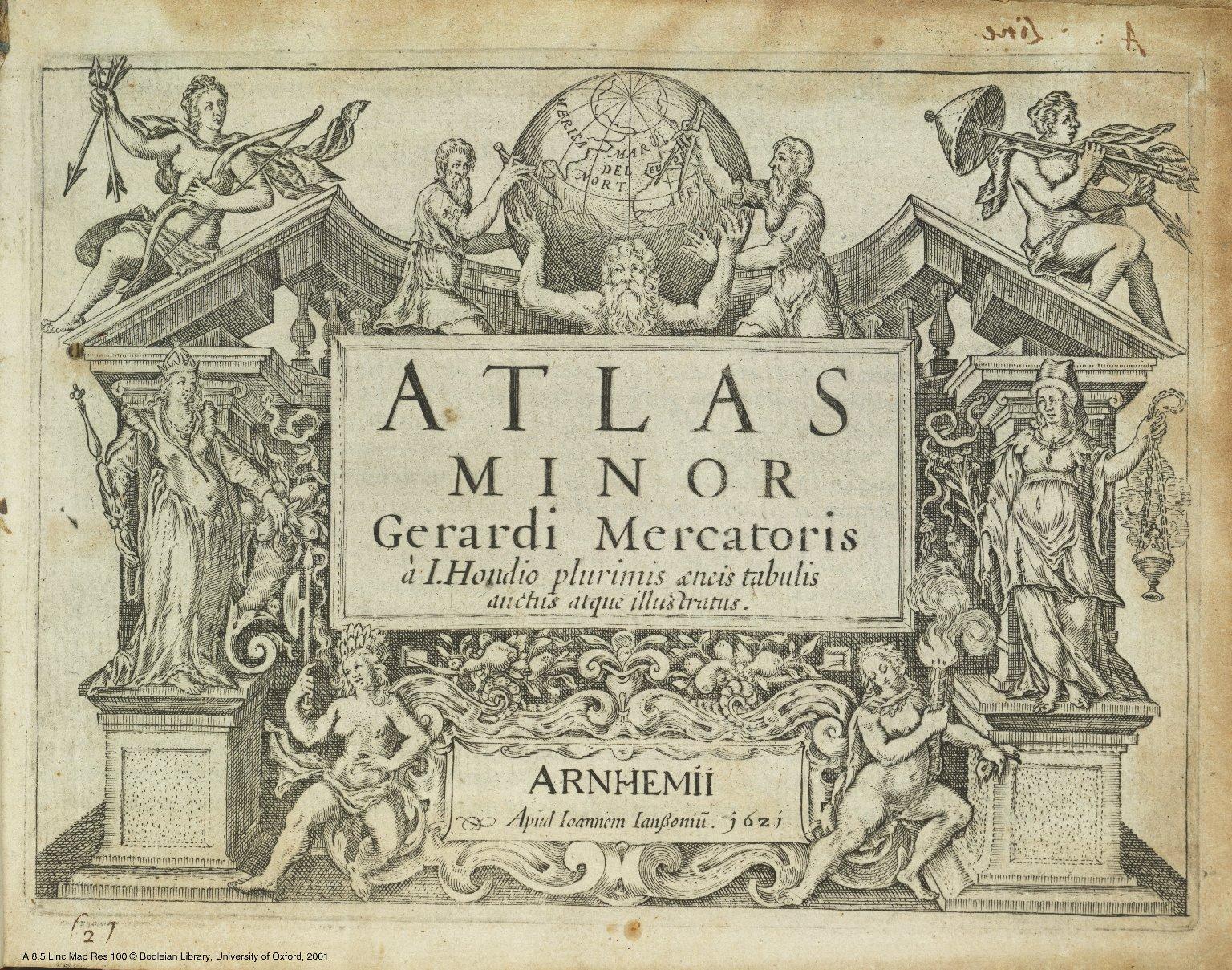 Atlas minor Gerardi Mercatoris a I. Hondio plurimis ancis tabulis auctus atque illustratus. [1 of 1]